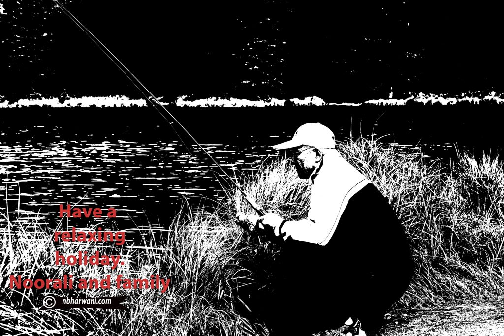 Fishing – one way to relax and stay healthy. (Dr. Noorali Bharwani)
