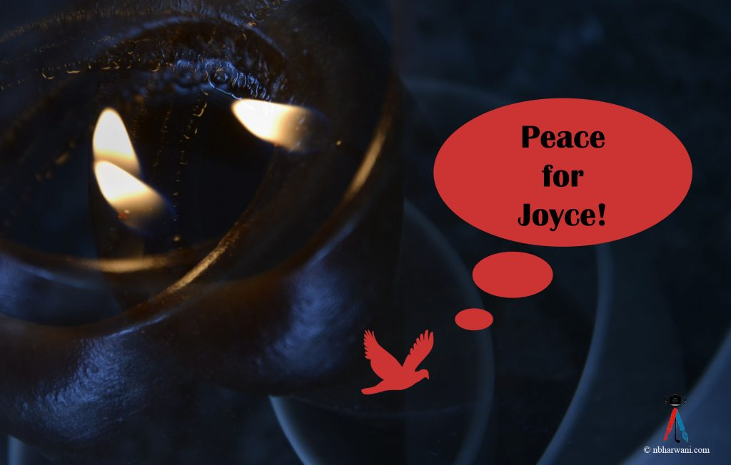 Candles - Peace for Joyce. (Dr. Noorali Bharwani)