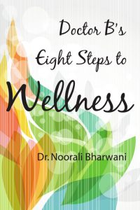 Doctor B's Eight Steps to Wellness