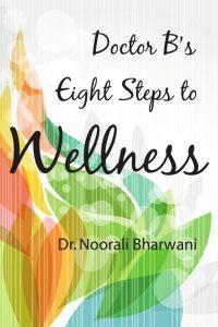 Doctor B's Eight Steps to Wellness