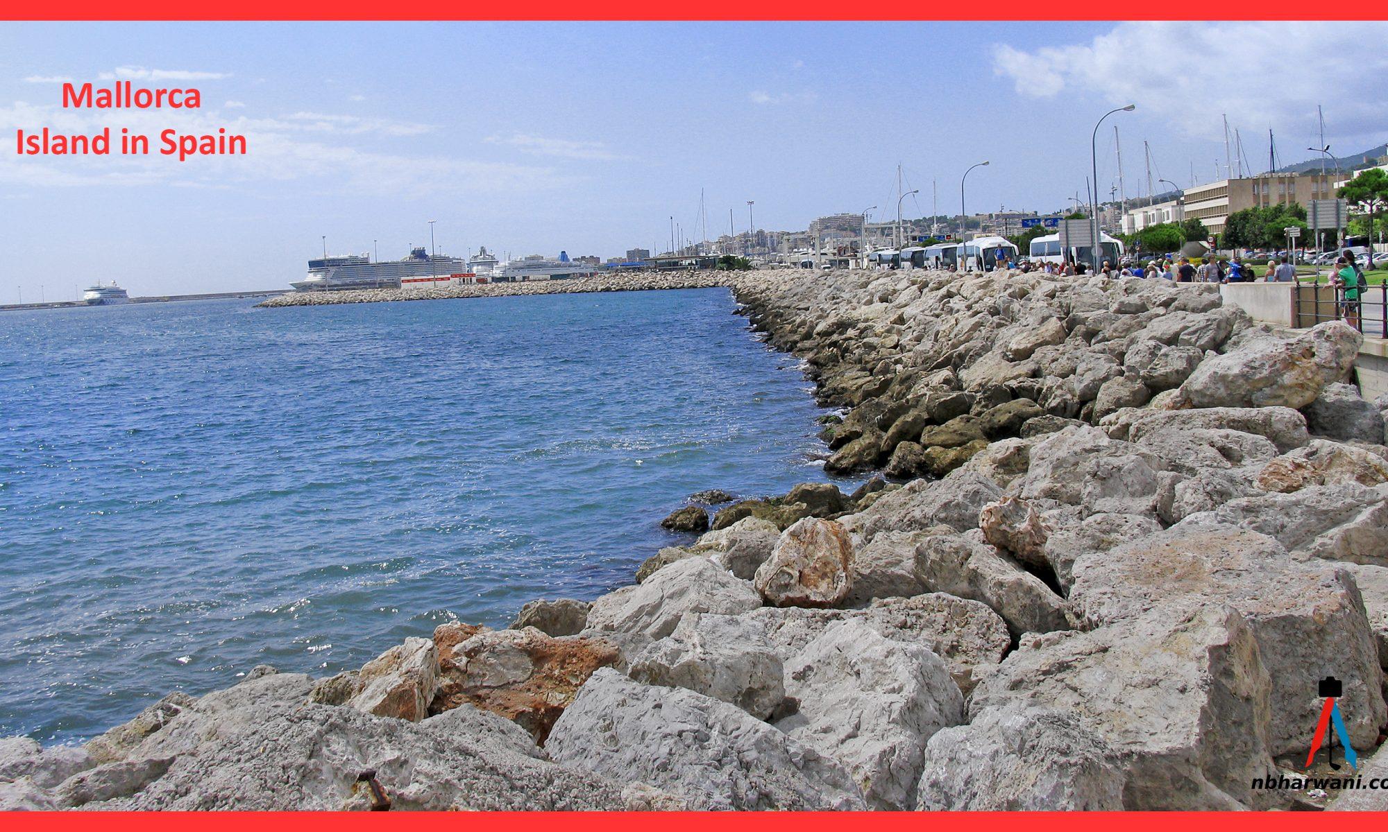 Mallorca (Majorca) is one of Spain's Islands in the Mediterranean. (Dr. Noorali Bharwani)