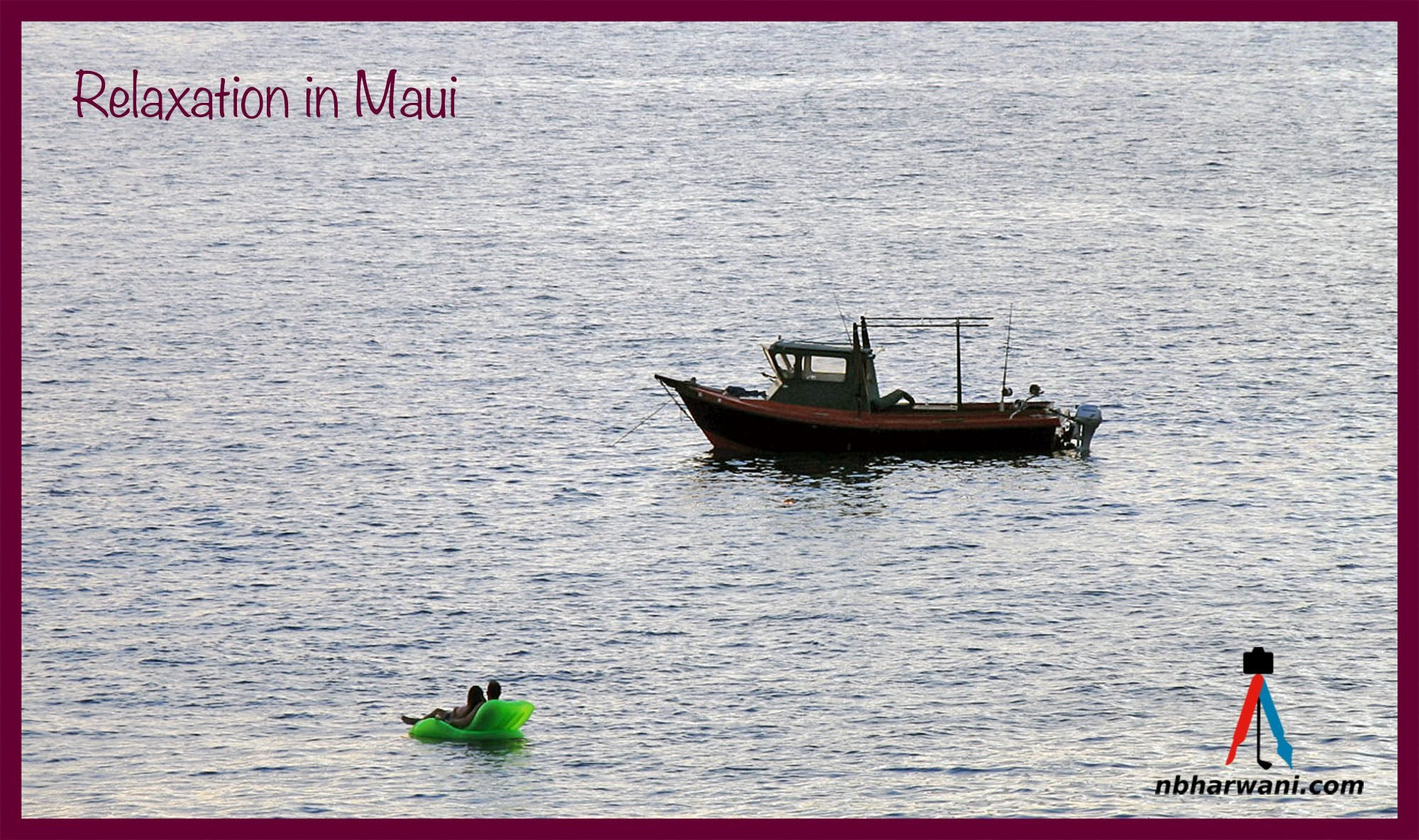 Relaxation in Maui. (Dr. Noorali Bharwani)