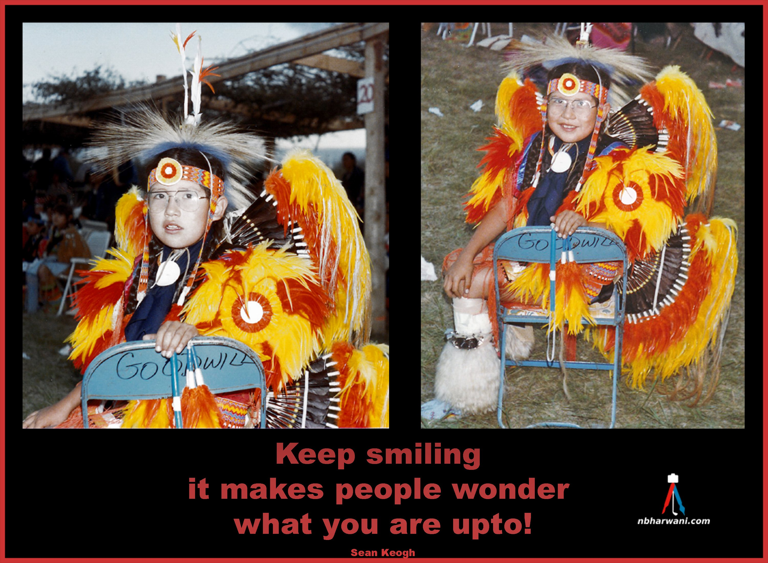 Keep smiling, it makes people wonder what you are upto! (Dr. Noorali Bharwani)