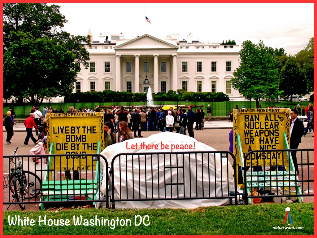The White House - Let there be peace! (Dr. Noorali Bharwani)