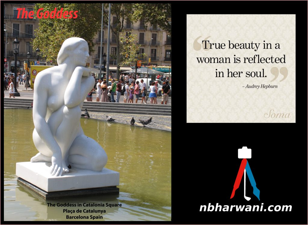 The Goddess in Catalonia Square, Barcelona, Spain. (Dr. Noorali Bharwani)
