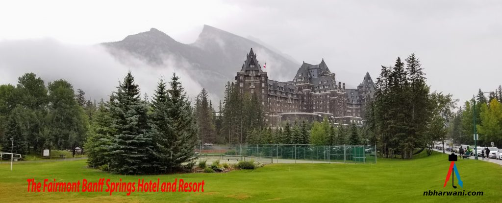 Fairmont Banff Springs Hotel and Resort (Dr. Noorali Bharwani)